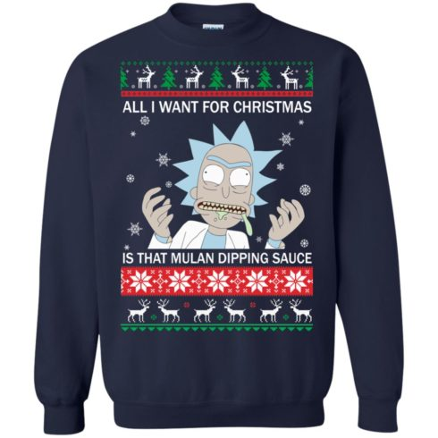 image 683 490x490px Rick and Morty Sweater All I Want For Christmas Is That Mulan Dipping Sauce Shirt