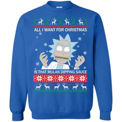 image 685 490x490px Rick and Morty Sweater All I Want For Christmas Is That Mulan Dipping Sauce Shirt