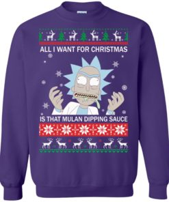image 687 247x296px Rick and Morty Sweater All I Want For Christmas Is That Mulan Dipping Sauce Shirt