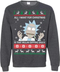 image 688 247x296px Rick and Morty Sweater All I Want For Christmas Is That Mulan Dipping Sauce Shirt