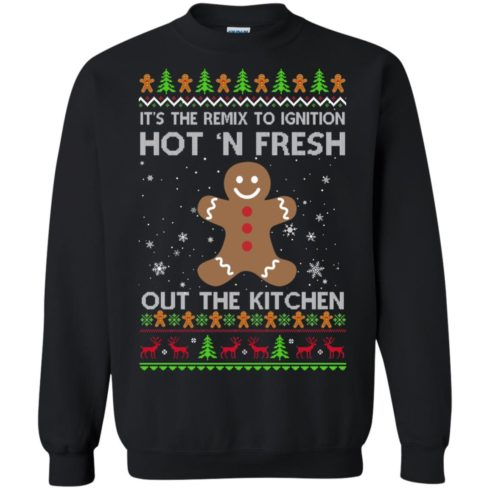 image 737 490x490px It's The Remix To Ignition Hot 'N Fresh Out The Kitchen Christmas Sweater