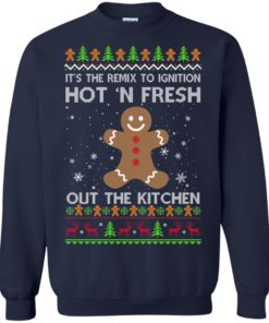image 739 247x296px It's The Remix To Ignition Hot 'N Fresh Out The Kitchen Christmas Sweater