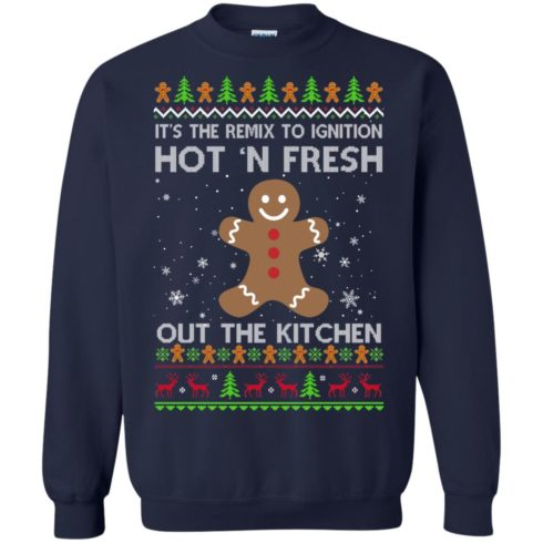 image 739 490x490px It's The Remix To Ignition Hot 'N Fresh Out The Kitchen Christmas Sweater