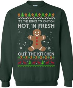 image 740 247x296px It's The Remix To Ignition Hot 'N Fresh Out The Kitchen Christmas Sweater