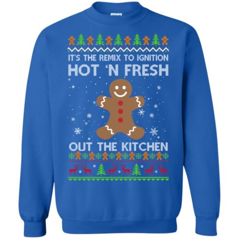 image 741 490x490px It's The Remix To Ignition Hot 'N Fresh Out The Kitchen Christmas Sweater