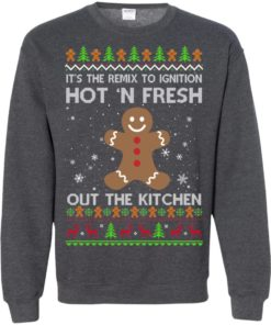 image 744 247x296px It's The Remix To Ignition Hot 'N Fresh Out The Kitchen Christmas Sweater