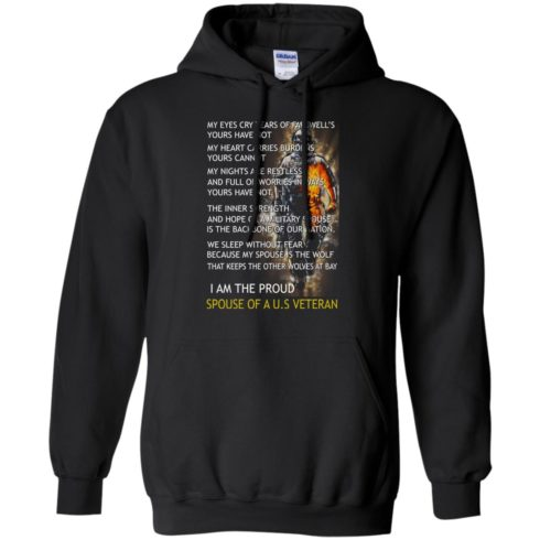 image 770 490x490px I am the proud spouse of a U.S Veteran, my eyes cry tears of farewell's t shirt