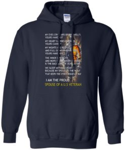 image 771 247x296px I am the proud spouse of a U.S Veteran, my eyes cry tears of farewell's t shirt