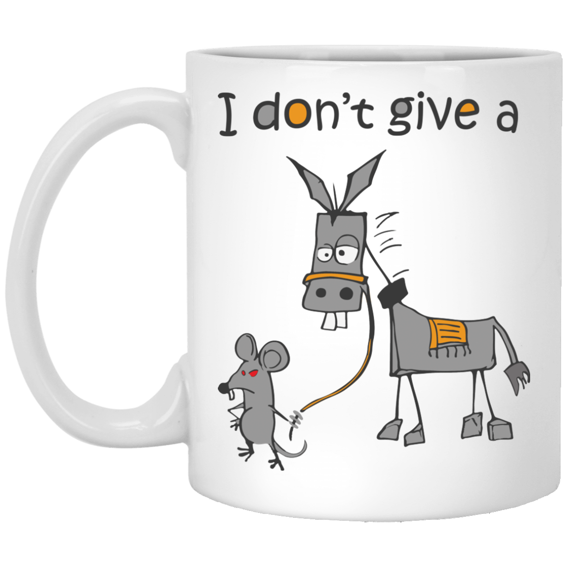 image 8px I don't give a mouse walking a donkey coffee mug