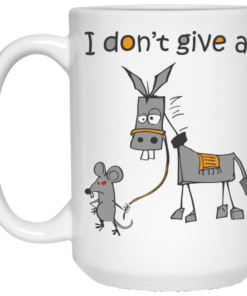 image 9 247x296px I don't give a mouse walking a donkey coffee mug