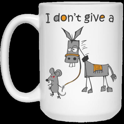 image 9 490x490px I don't give a mouse walking a donkey coffee mug
