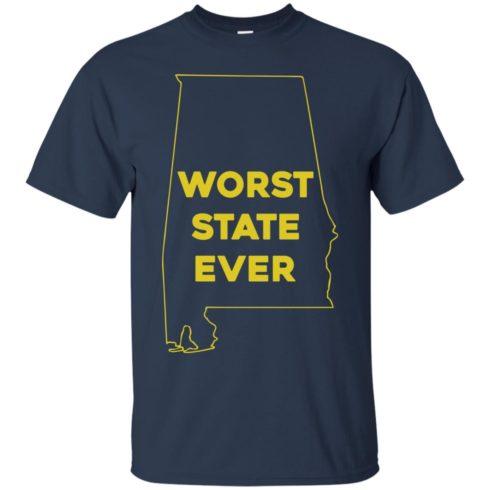 image 986 490x490px Alabama Worst State Ever T Shirts, Hoodies, Tank