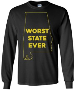image 989 247x296px Alabama Worst State Ever T Shirts, Hoodies, Tank