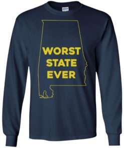 image 990 247x296px Alabama Worst State Ever T Shirts, Hoodies, Tank