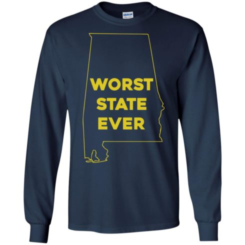 image 990 490x490px Alabama Worst State Ever T Shirts, Hoodies, Tank