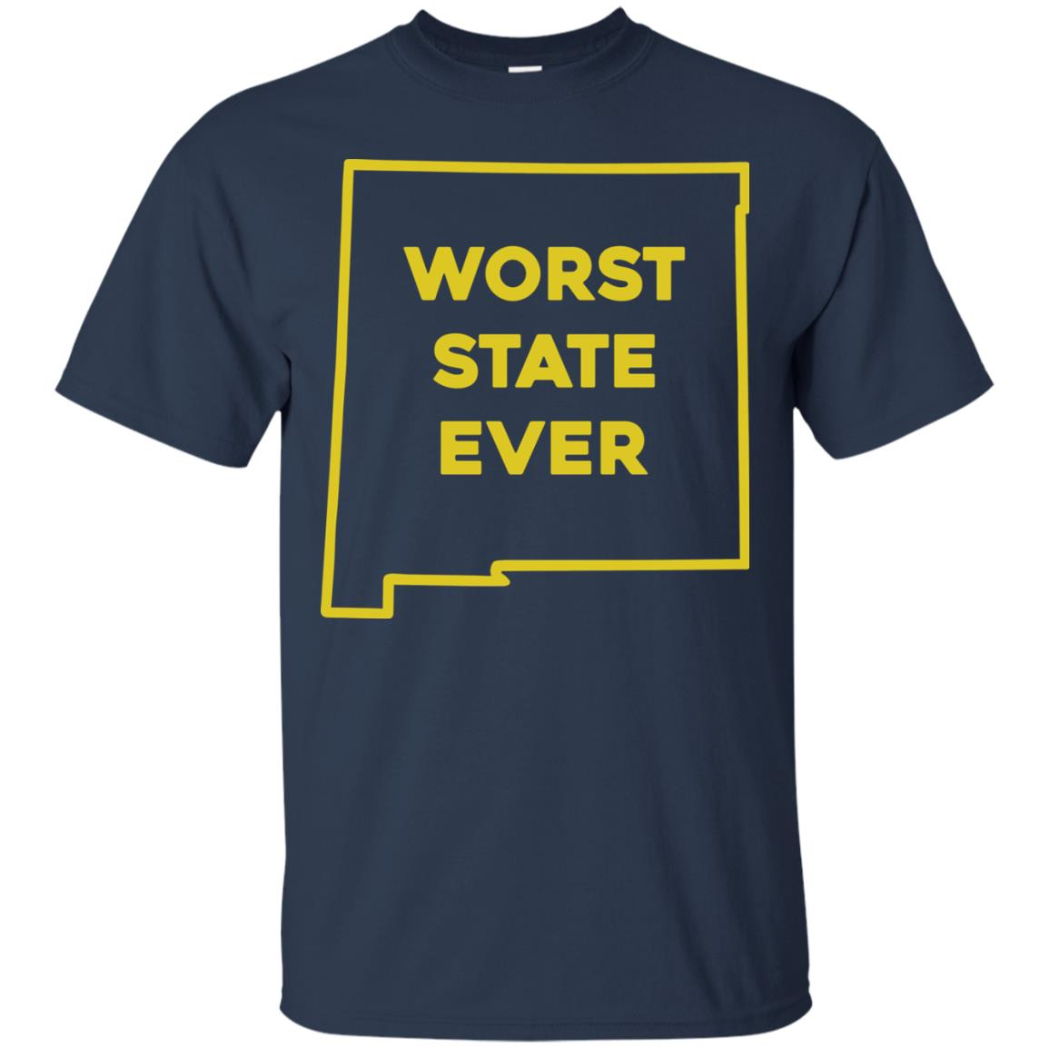 image 998px New Mexico Worst State Ever T Shirts, Hoodies, Tank Top