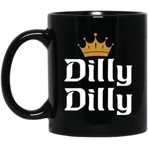 image 490x490px Dilly Dilly Crown Coffee Mug