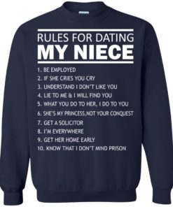 image 56 247x296px Rules For Dating My Niece T Shirts, Sweatshirt, Tank Top