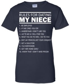 image 58 247x296px Rules For Dating My Niece T Shirts, Sweatshirt, Tank Top