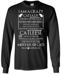 image 63 247x296px Game Of Thrones: I Am A Crazy Cat Lady T Shirts, Tank Top, Sweatshirt