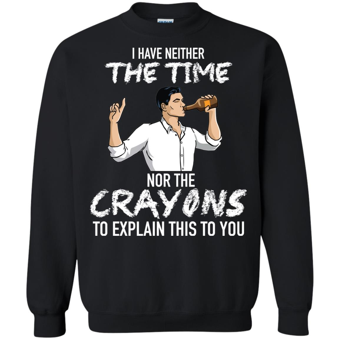 image 95px Archer: I Have Neither The Time Nor The Crayons To Explain This To You Shirt