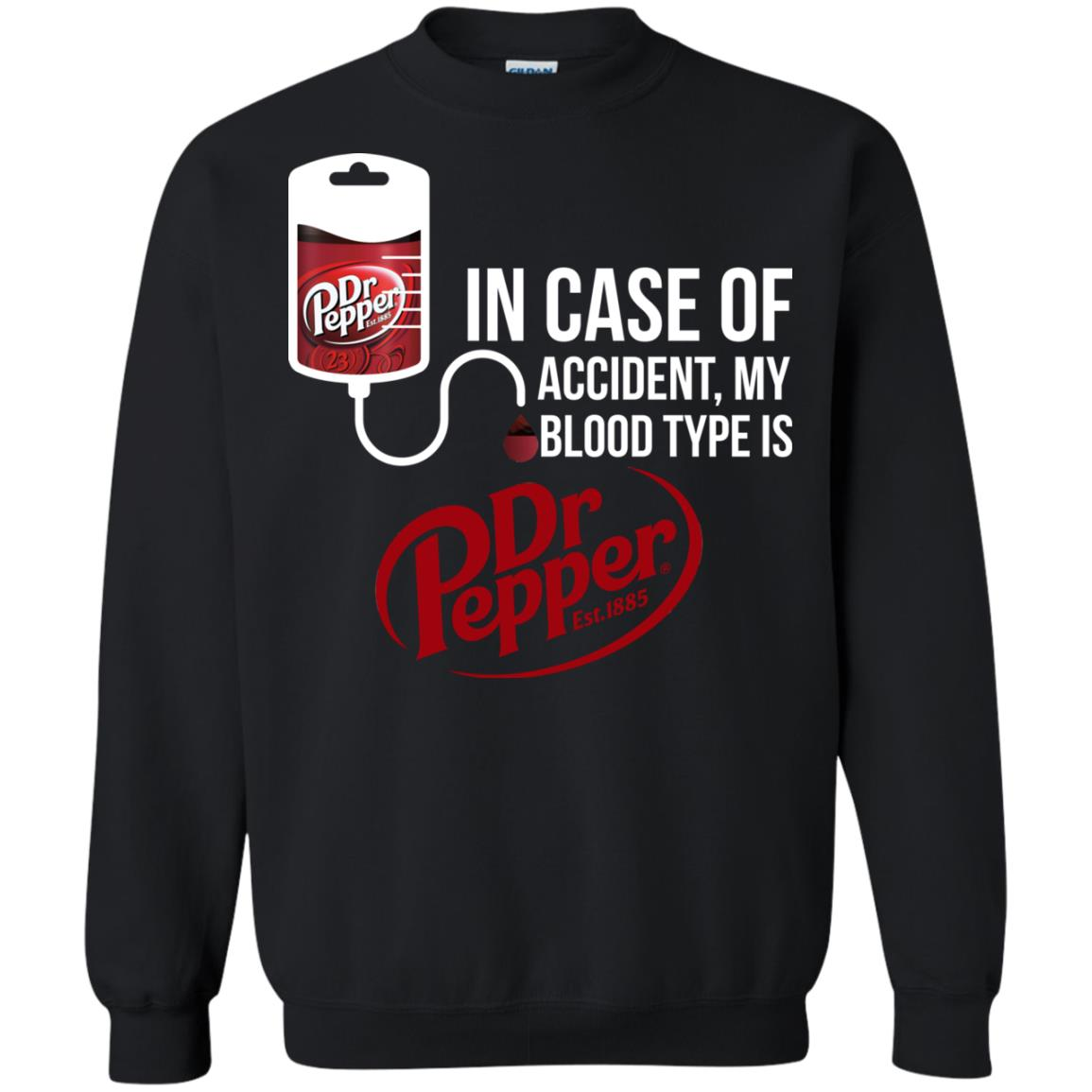 image 103px In Case Of Accident My Blood Type Is Dr Pepper T Shirts