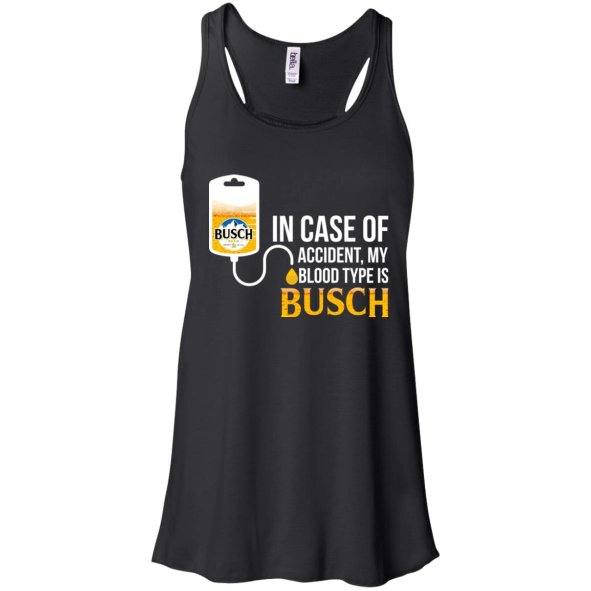 image 145px In Case Of Accident My Blood Type Is Busch T Shirts