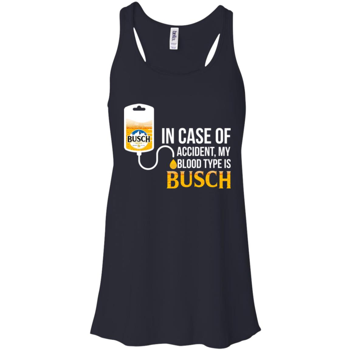 image 146px In Case Of Accident My Blood Type Is Busch T Shirts