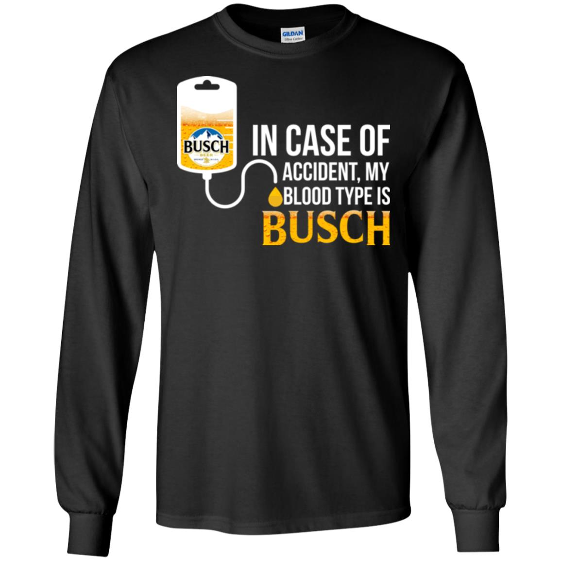 image 147px In Case Of Accident My Blood Type Is Busch T Shirts