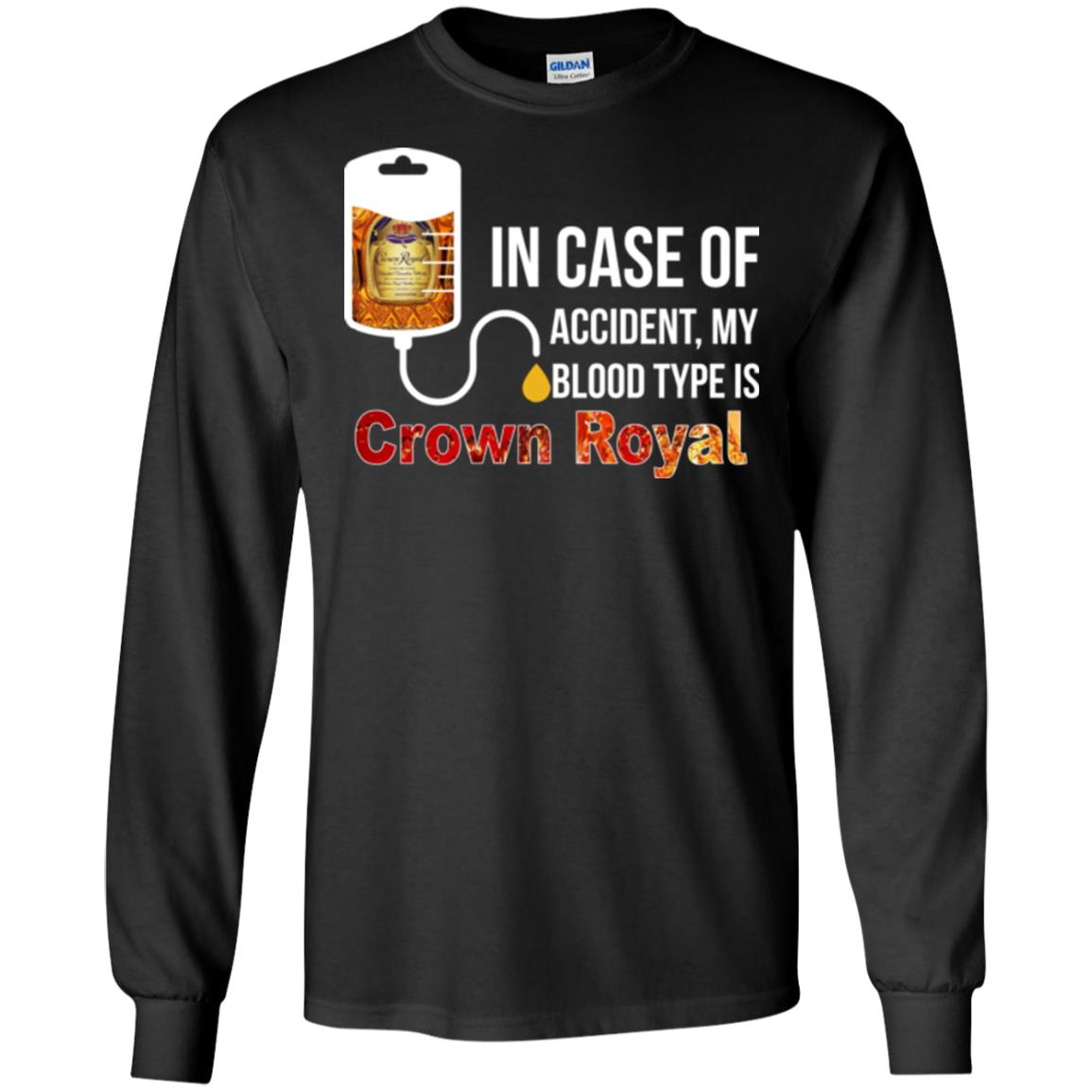 image 159px In Case Of Accident My Blood Type Is Crown Royal T Shirts, Hoodies