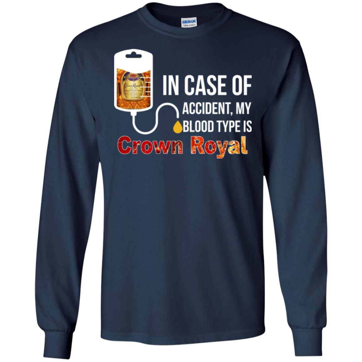 image 160px In Case Of Accident My Blood Type Is Crown Royal T Shirts, Hoodies