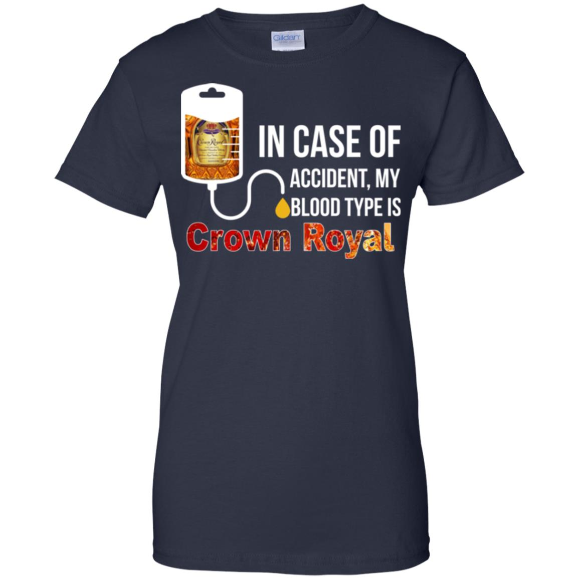 image 166px In Case Of Accident My Blood Type Is Crown Royal T Shirts, Hoodies
