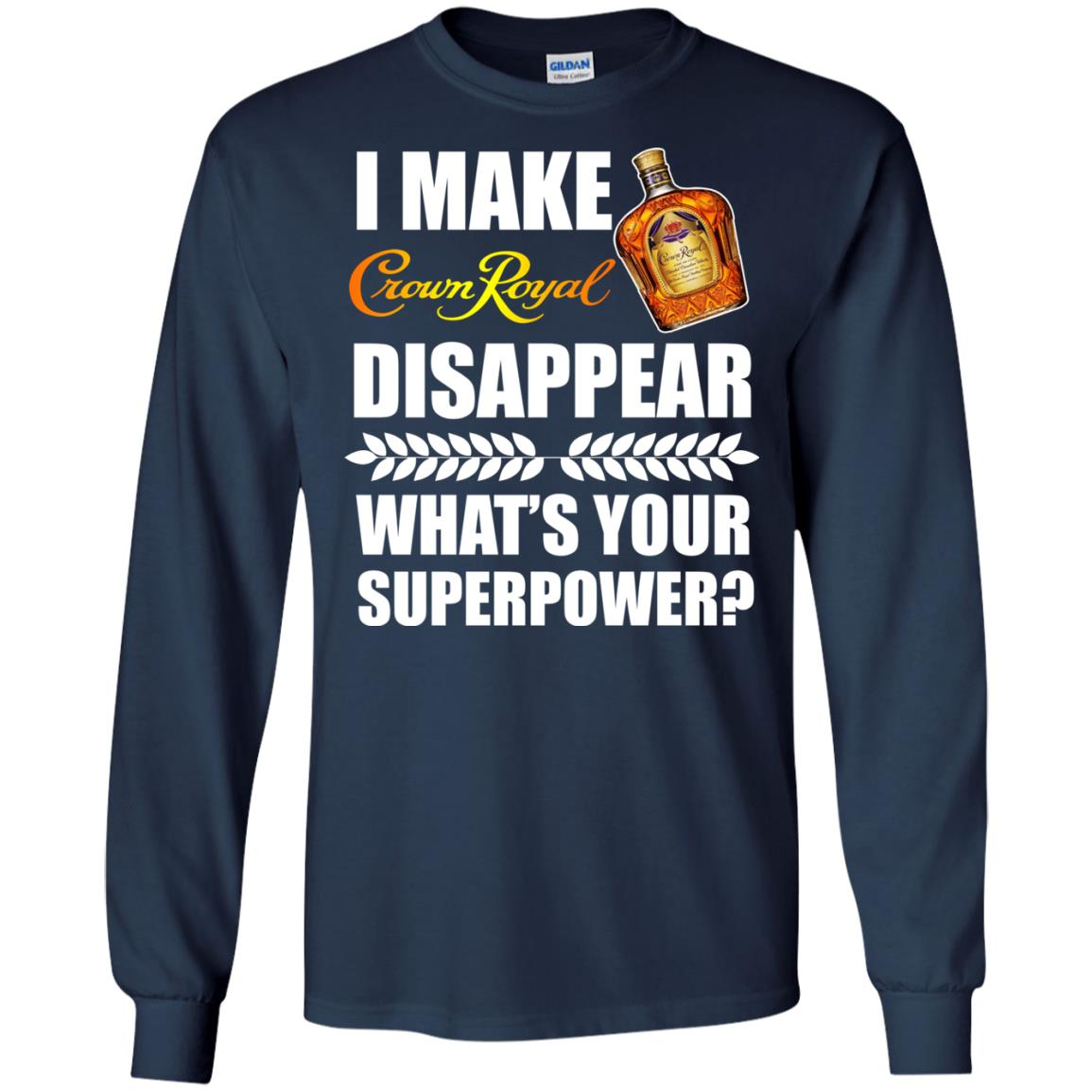 image 17px I Make Crown Royal Disappear What's Your Superpower T Shirts
