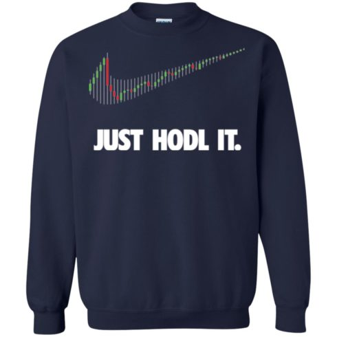 image 188 490x490px Cryptocurrency Just Hodl It T Shirts, Hoodies, Tank