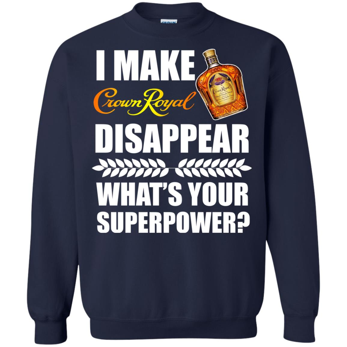 image 21px I Make Crown Royal Disappear What's Your Superpower T Shirts