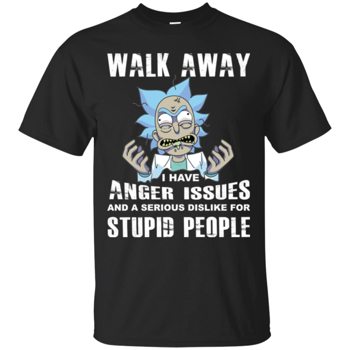 image 236px Rick and Morty: Walk away I have anger issues for stupid people t shirt