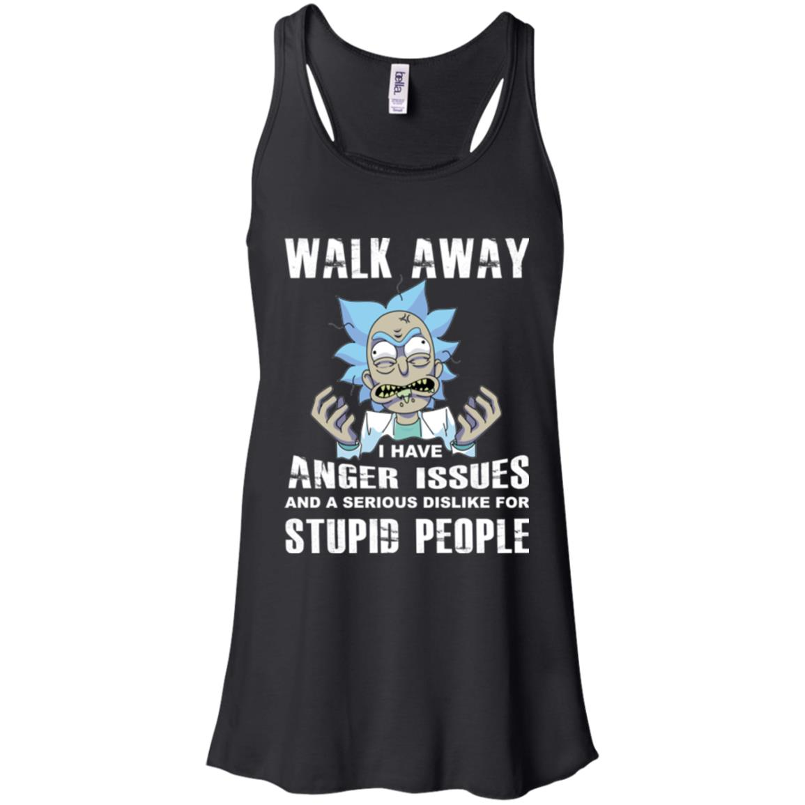 image 238px Rick and Morty: Walk away I have anger issues for stupid people t shirt