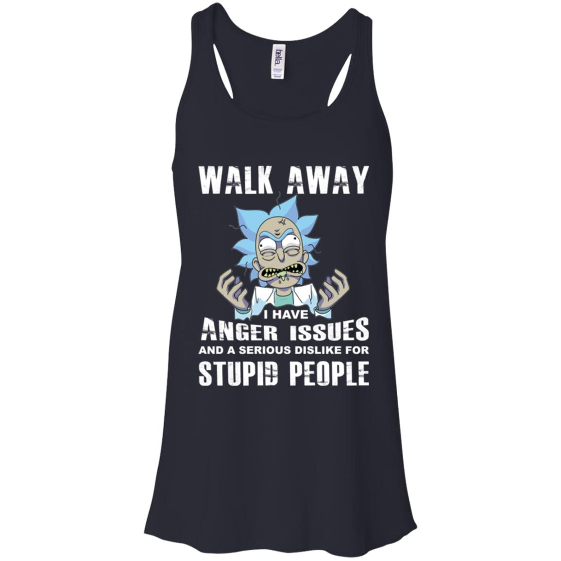 image 239px Rick and Morty: Walk away I have anger issues for stupid people t shirt