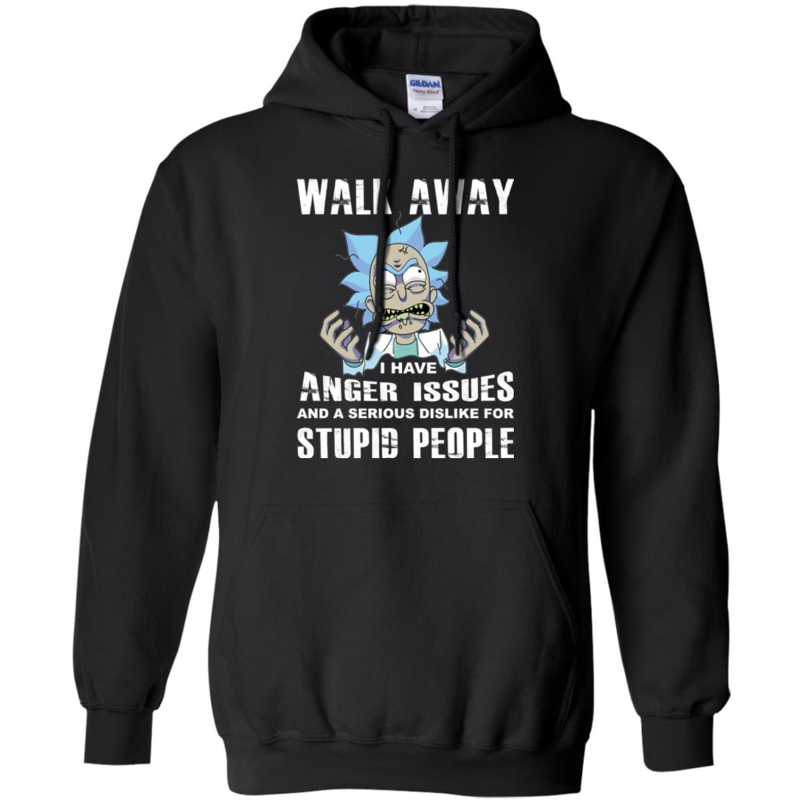 image 242px Rick and Morty: Walk away I have anger issues for stupid people t shirt