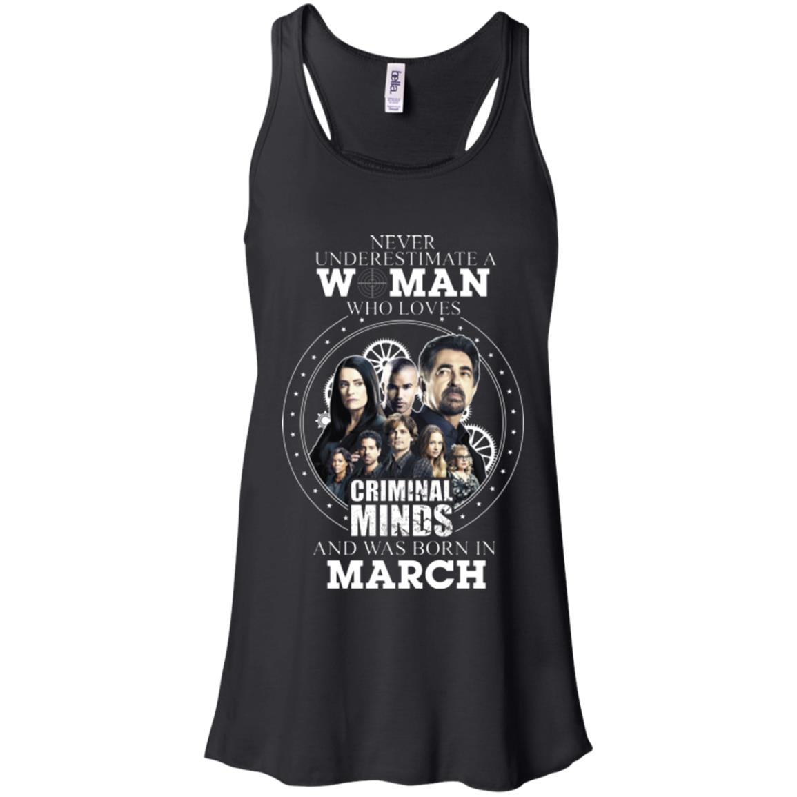 image 298px Never Underestimate A Woman Who Loves Criminal Minds And Was Born In March T Shirt