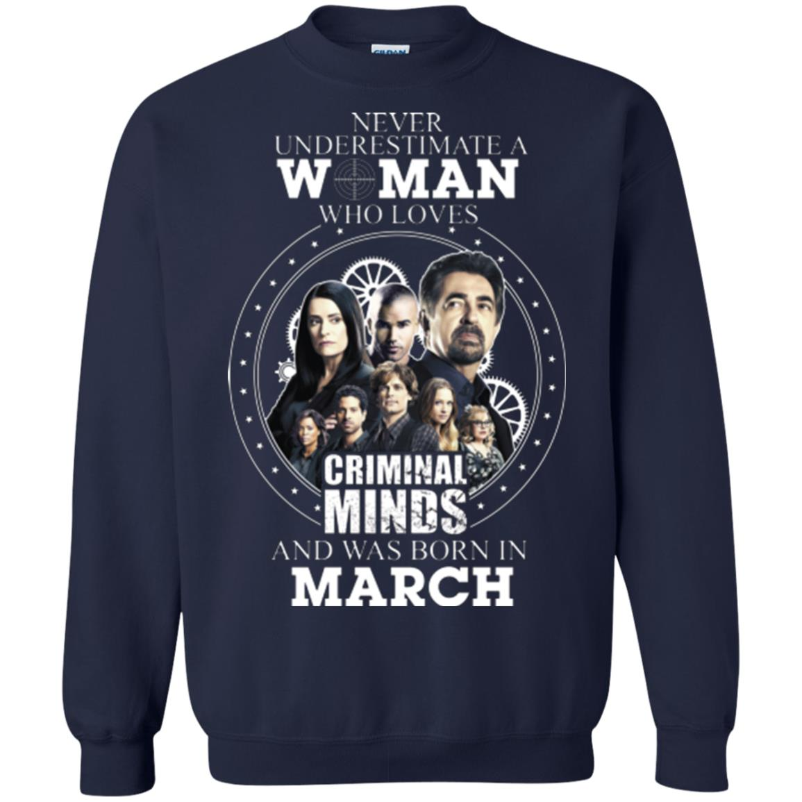 image 305px Never Underestimate A Woman Who Loves Criminal Minds And Was Born In March T Shirt