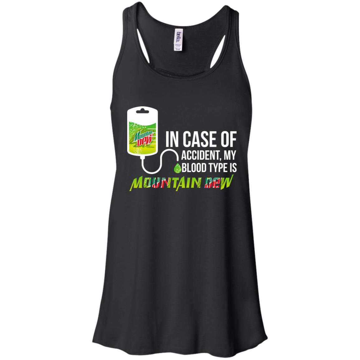 image 62px In Case Of Accident My Blood Type Is Mountain Dew T Shirt