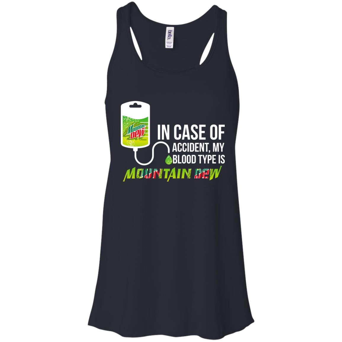 image 63px In Case Of Accident My Blood Type Is Mountain Dew T Shirt