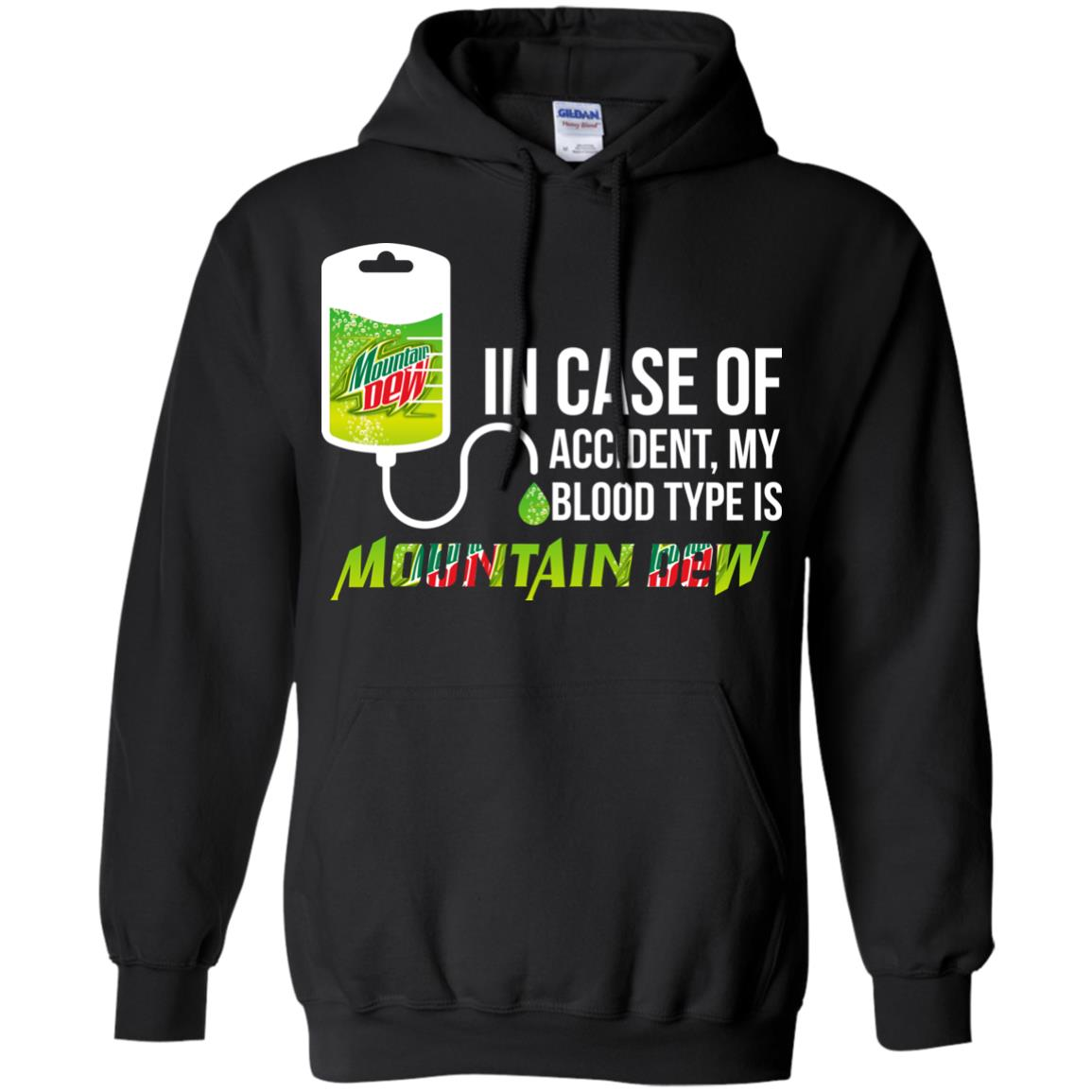 image 66px In Case Of Accident My Blood Type Is Mountain Dew T Shirt