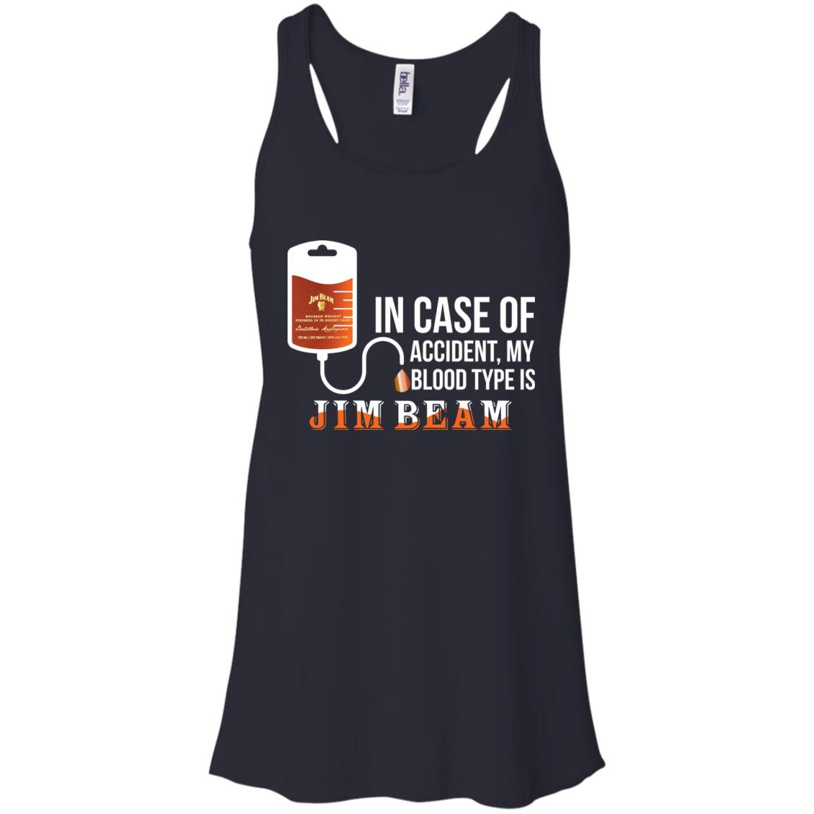 image 86px In Case Of Accident My Blood Type Is Jim Beam T Shirts
