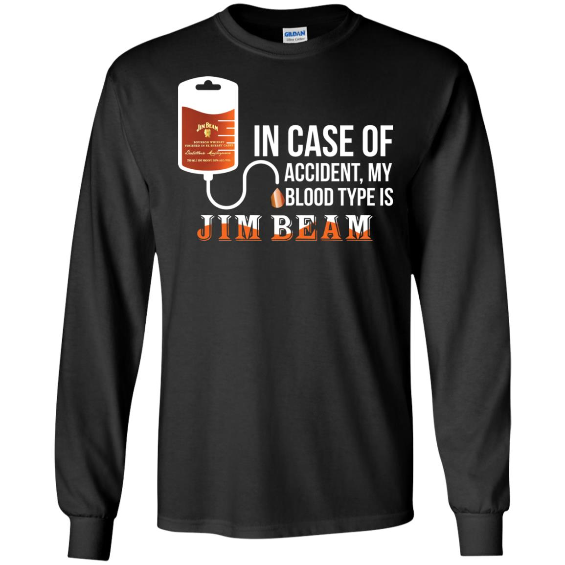 image 87px In Case Of Accident My Blood Type Is Jim Beam T Shirts