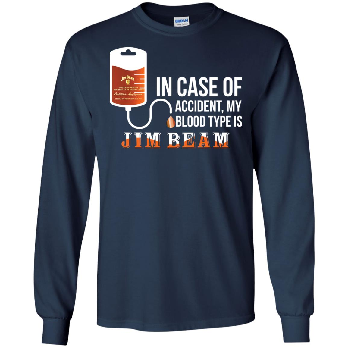 image 88px In Case Of Accident My Blood Type Is Jim Beam T Shirts