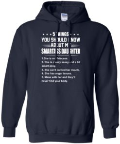 image 125 247x296px 5 Things You Should Know About My Smartass Daughter T Shirts