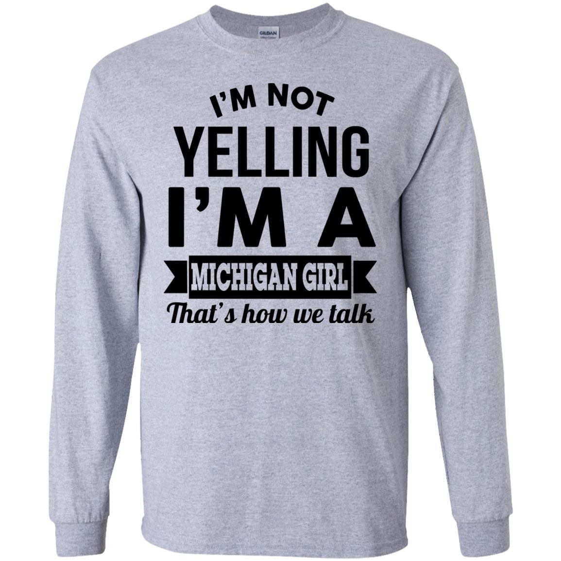 image 153px I'm Not Yelling I'm A Michigan Girl That's How We Talk T Shirts, Tank Top