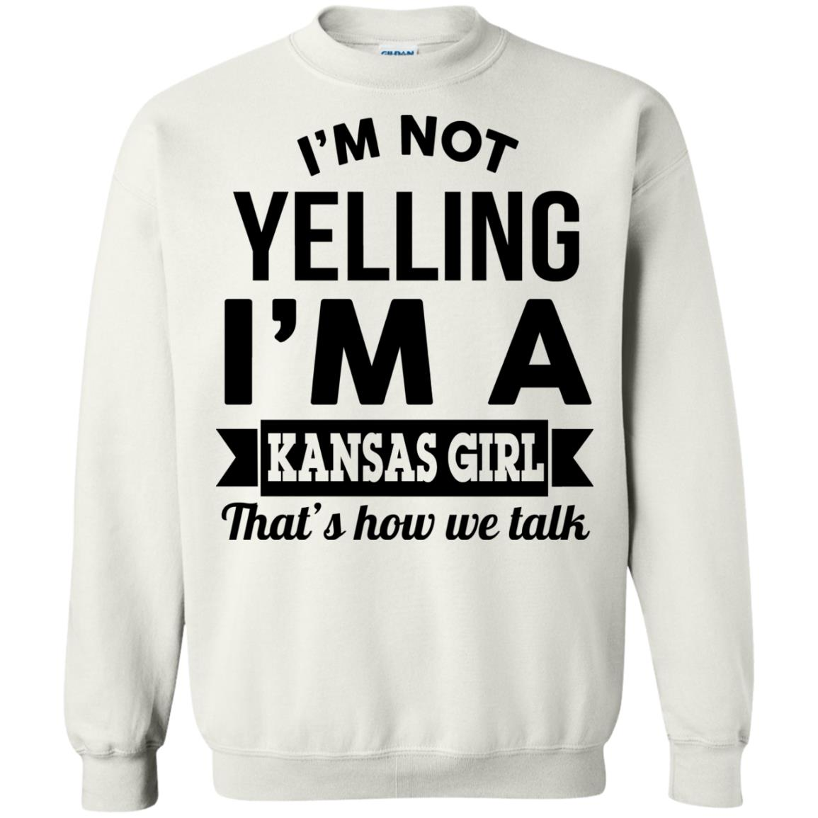 image 180px I'm Not Yelling I'm A Kansas Girl That's How We Talk T Shirts